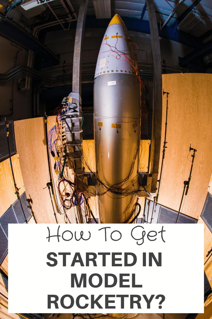 Get Started In Model Rocketry