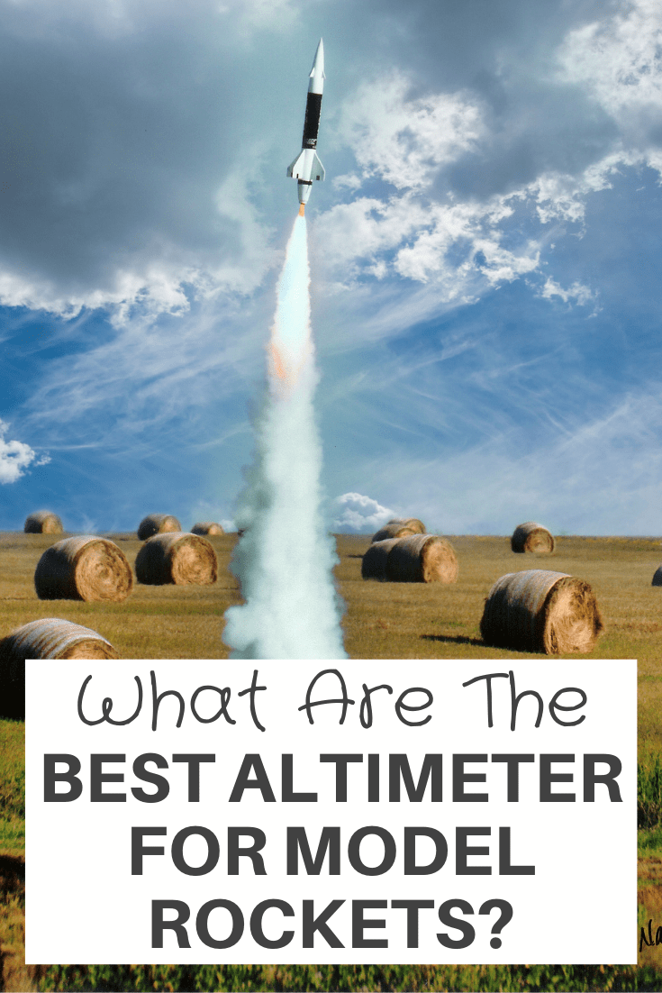 Best Altimeter For Model Rockets